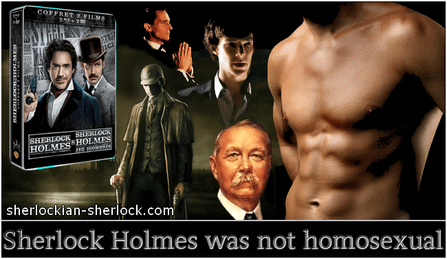 Sherlock Holmes was not gay or homosexual