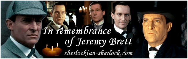 In remembrance of Jeremy Brett