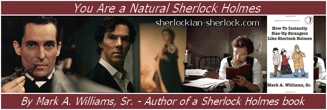 You are a natural Sherlock Holmes