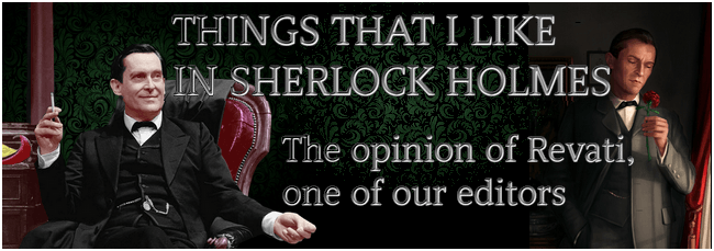 Things that I like in Sherlock Holmes