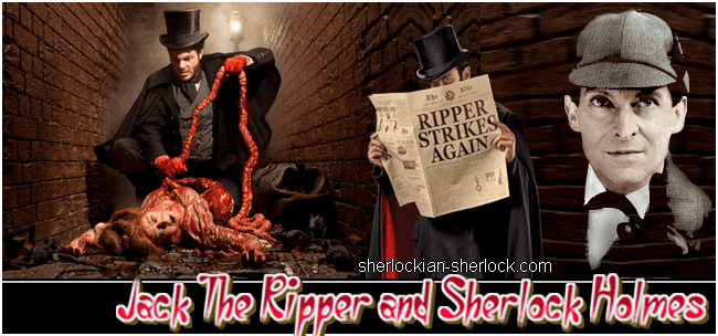 Jack The Ripper and Sherlock Holmes