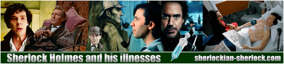 Sherlock Holmes and his illnesses