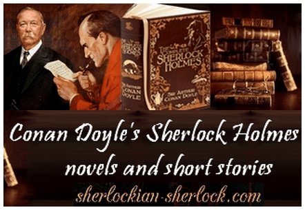 Sherlock Holmes novels and short stories